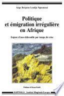 Politique et émigration irrégulière en Afrique