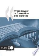 Politiques d'éducation et de formation Promouvoir la formation des adultes