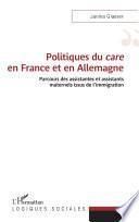 Politiques du care en France et en Allemagne