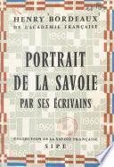 Portrait de la Savoie par ses écrivains