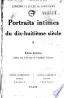 Portraits intimes du dix-huitième siècle