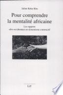 Pour comprendre la mentalité africaine