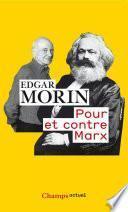 Pour et contre Marx