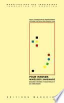 Pour innover, modéliser l'imaginaire