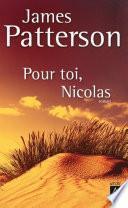 Pour toi, Nicolas