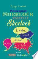 Pourquoi Sherlock s'appelle Sherlock