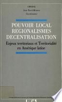 Pouvoir local, régionalismes, décentralisation