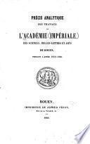 Précis analytique des travaux de l'Académie des sciences, belles-lettres et arts de Rouen