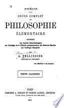 Précis d'un cours complet de philosophie élémentaire