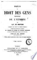 Précis de droit des gens moderne de l'Europe par G.F. De Martens