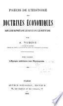 Précis de l'histoire des doctrines économiques dans leurs rapports avec les faits et avec les institutions