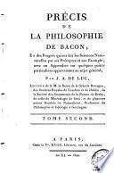 Précis de la philosophie de Bacon, et des progrès qu'ont fait les sciences naturelles par ses préceptes et par son exemple