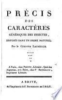 Précis Des Caractères Génériques Des Insectes, Disposés Dans Un Ordre Naturel