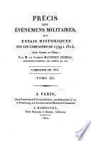 Précis des événemens militaires: Campagne de 1805. 1822