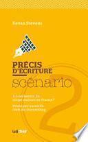 Précis d'écriture du scénario (2. Script-doctors, storytelling)