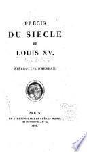 Précis du siècle de Louis XV.