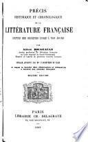 Précis historique et chronologique de la littérature française depuis ses origines jusqu'à nos jours