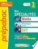 Prépabac Mes spécialités Maths, Physique-chimie, SVT 1re générale