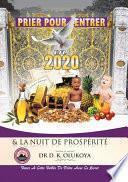 Prier pour entrer en 2020 & la nuit de prospérité