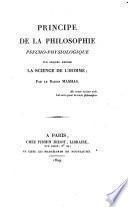 Principe de la philosophie psycho-physiologique sur lequel repose la science de l'homme