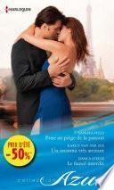 Prise au piège de la passion - Un inconnu très attirant - Le fiancé interdit