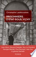 Prisonniers d'Etat sous Vichy