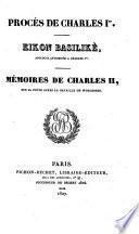 Procès de Charles ier. Eikon Basilikè [attr. to J. Gauden]. Mémoires de Charles ii, sur sa fuite après la bataille de Worcester