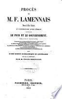 Procès de M. F. Lamennais à l'occasion d'un écrit intitulé, le pays et le gouvernement