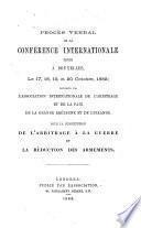 Procès verbal de la conférence internationale tenue à Bruxelles, le 17, 18, 19, et 20 octobre, 1882