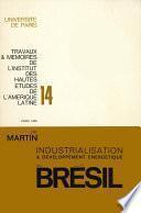 Processus d'industrialisation et développement énergétique du Brésil