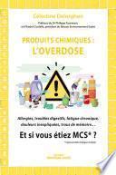 Produits chimiques : l'overdose