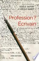Profession ? Ecrivain