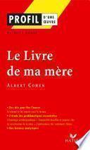 Profil - Cohen (Albert) : Le Livre de ma mère