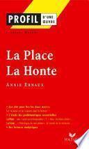 Profil - Ernaux (Annie) : La Place - La Honte