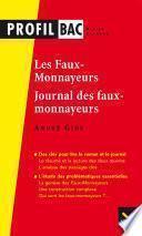 Profil - Gide : Les Faux-monnayeurs, Le Journal des faux-monnayeurs
