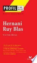 Profil - Hugo (Victor) : Hernani - Ruy Blas