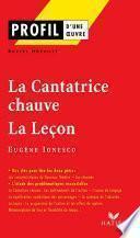 Profil - Ionesco (Eugène) : La Cantatrice chauve - La Leçon