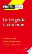 Profil - La tragédie racinienne