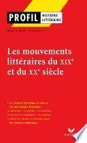 Profil - Les mouvements littéraires du XIXe au XXe siècle