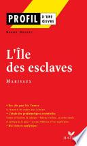 Profil - Marivaux : L'Ile des esclaves