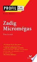 Profil - Voltaire : Zadig - Micromégas