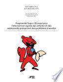Programme Super l'Écureuil pour l'intervention auprès des enfants et des adolescents présentant des problèmes d'anxiété