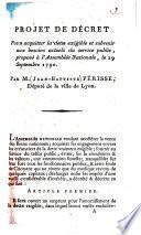 Projet de décret pour acquitter la dette exigible et subvenir aux besoins actuels du service public, proposé à l'Assemblée nationale, le 29 Septembre 1790. Par M. Jean-Baptise Périsse,...