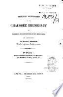 Promenades archéologiques sur la chaussée Brunehaut ou Histoire des communes et de monumens qui l'avoisinent