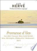 Promesse d'îles. San Blas, Chausey, Mont-Saint-Michel, Iona, Barrington, Eléphantine, Manhattan...