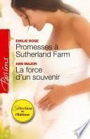 Promesses à Sutherland Farm - La force d'un souvenir