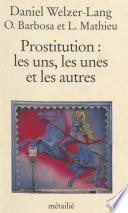 Prostitution : les uns, les unes et les autres