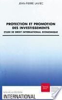 Protection et promotion des investissements