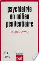 Psychiatrie en milieu pénitentiaire