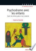 Psychodrame avec les enfants. Thérapie de groupe de la psychologie individuelle